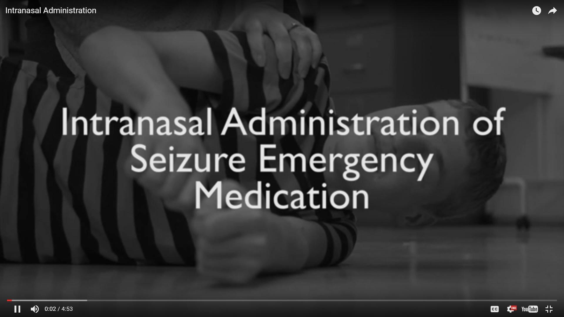 Administration of Intranasal Seizure Medication  